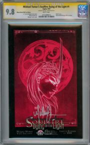 Soulfire Dying Of The Light #1E Wizard World VIP Variant CGC Signature Series 9.8 Signed Michael Turner DOTL Aspen